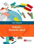 FOL-FORMACION ORIENTACION LABORAL (SERIE EVOLUCIONA) - 9788479425364 - VV.AA.