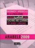 ENSEÑANZA Y APRENDIZAJE DE LA LENGUA ARABE: TEACHING AND LEARNING THE ARABIC LANGUAJE - 9788483715864 - VICTORIA AGUILAR