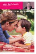 EDUCAR A LOS MAS PEQUEÑOS: GUIA PRACTICA PARA PADRES INQUIETOS - 9788484603764 - LAURA GARCIA AGUSTIN