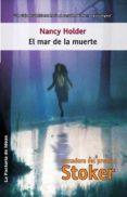 el mar de la muerte (ebook)-nancy holder-9788490185964