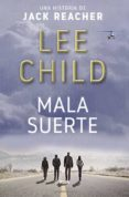 MALA SUERTE (SERIE JACK REACHER 11) - 9788490568064 - LEE CHILD
