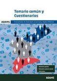 CONSELLERIA DE SANIDAD UNIVERSAL Y SALUD PUBLICA: TEMARIO COMUN Y CUESTIONARIOS - 9788490848364 - VV.AA.