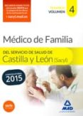 MEDICO ESPECIALISTA EN MEDICINA FAMILIAR Y COMUNITARIA DEL SERVICIO DE SALUD DE CASTILLA Y LEÓN (SACYL). TEMARIO VOLUMEN IV - 9788490934364 - ROCIO CLAVIJO GAMERO