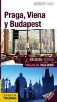 praga, viena y budapest 2019 (intercity guides) (3ª ed.)-iñaki gomez-gabriel calvo-9788491581864