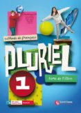 PLURIEL 1 LIVRE DE ELEVE 1º ESO - 9788492729364 - VV.AA.