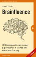 BRAINFLUENCE - 9788492921164 - ROGER DOOLEY