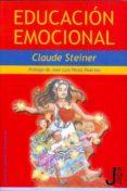 EDUCACION EMOCIONAL - 9788493703264 - CLAUDE STEINER