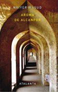 AROMA DE ALCANFOR - 9788493724764 - NAIYER MASUD