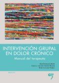 intervencion grupal en dolor cronico: manual del terapeuta-jesus rodriguez marin-9788494142864
