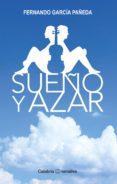 SUEÑO Y AZAR - 9788494342264 - FERNANDO GARCIA PAÑEDA