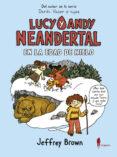 lucy y andy neandertal en la edad de hielo-jeffrey brown-9788494898464
