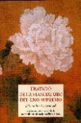 TRATADO DE LA FLOR DE ORO DEL UNO SUPREMO - 9788497165464 - PIERRE GRISON