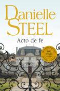 ACTO DE FE - 9788497930864 - DANIELLE STEEL