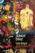 LOS BOYS - 9788497934664 - JUNOT DIAZ