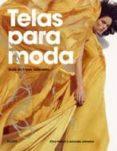 TELAS PARA MODA: GUIA DE FIBRAS NATURALES - 9788498014464 - CLIVE HALLETT