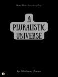 Descargas de audiolibros en español A PLURALISTIC UNIVERSE 9788828306764 PDB CHM
