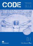 CODE BLUE B1 (WORKBOOK PLUS MPO CD PACK) - 9789604472864 - VV.AA.