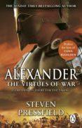 alexander: the virtues of war (ebook)-steven pressfield-9781407093574