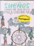 SUEÑOS LIBRO DE BOLSILLO PARA COLOREAR - 9781474853774 - VV.AA.