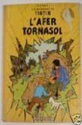 L AFER TORNASOL (LES AVENTURES DE TINTIN) - 9782203751774 - HERGE