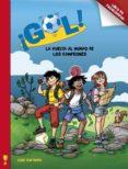 ¡GOL!: LA VUELTA AL MUNDO DE LOS CAMPEONES - 9788401906374 - VV.AA.