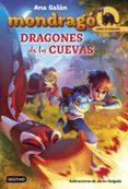 CRIAS DE DRAGON 4 : DRAGONES DE LAS CUEVAS (MONDRAGO) - 9788408175674 - ANA GALAN