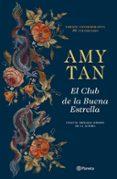 el club de la buena estrella (ed. 30º aniversario)-amy tan-9788408206774
