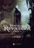 Descargar pdf libros completos VIENTOS DE REVOLUCIÓN. PARTE I de M. BIANCHI L. FB2 9788413388274
