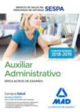 AUXILIAR ADMINISTRATIVO DEL SERVICIO DE SALUD DEL PRINCIPADO DE ASTURIAS (SESPA): SIMULACION DE EXAMEN - 9788414220474 - VV.AA.