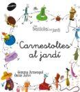 CARNESTOLTES AL JARDI - 9788415095774 - GEMMA ARMENGOL