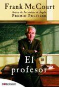 EL PROFESOR - 9788415140474 - FRANK MCCOURT