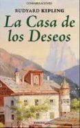LA CASA DE LOS DESEOS - 9788415458074 - RUDYARD KIPLING