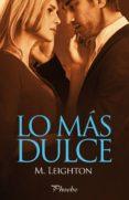 LO MAS DULCE - 9788416331574 - M. LEIGHTON