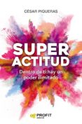 superactitud (ebook)-cesar piqueras-9788417209674
