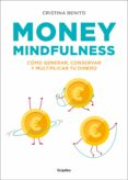 MONEY MINDFULNESS - 9788417338374 - CRISTINA BENITO