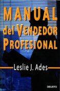 MANUAL DEL VENDEDOR PROFESIONAL - 9788423421374 - LESLIE J. ADES