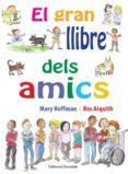 EL GRAN LLIBRE DELS AMICS - 9788426144874 - MARY HOFFMAN