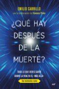 ¿QUE HAY DESPUES DE LA MUERTE? - 9788427044074 - EMILIO CARRILLO BENITO