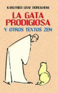 LA GATA PRODIGIOSA Y OTROS TEXTOS ZEN - 9788427125674 - KARLFRIED, GRAF DÜRCKHEIM