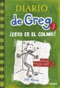 DIARIO DE GREG 3: ¡ESTO ES EL COLMO! - 9788427200074 - JEFF KINNEY