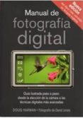 MANUAL DE FOTOGRAFIA DIGITAL - 9788428215374 - DOUGLAS K. HARMAN