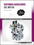 sistemas auxiliares del motor (2ª ed. actualizada)-miguel angel perez bello-9788428338974