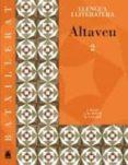 ALTAVEU LLENGUA/LIT. 2 BATX. - 9788430752874 - VV.AA.