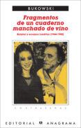 FRAGMENTOS DE UN CUADERNO LLENO DE VINO - 9788433923974 - CHARLES BUKOWSKI