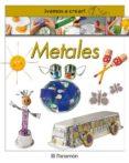 METALES - 9788434224674 - VV.AA.