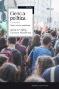 CIENCIA POLITICA: UN MANUAL (NUEVA EDICION ACTUALIZADA) - 9788434422674 - SALVADOR MARTI I PUIG