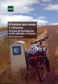 el turismo que vemos y contamos. tecnicas de investigacion social aplicadas al turismo-jesus gutierrez brito-9788436267174
