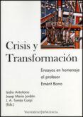 CRISIS Y TRANSFORMACION: ENSAYOS EN HOMENAJE AL PROFESOR EMERIT B ONO - 9788437078274 - JOSEP MARIA JORDAN