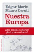 NUESTRA EUROPA - 9788449329074 - EDGAR MORIN