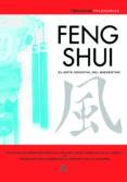 FENG SHUI: EL ARTE ORIENTAL DEL BIENESTAR - 9788466209274 - LUCRECIA PERSICO
